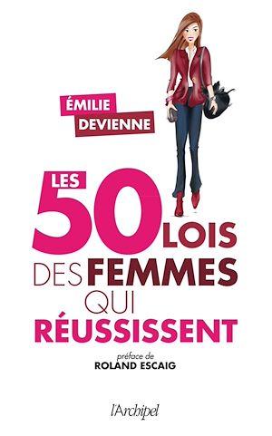 Téléchargez le livre :  Les 50 lois des femmes qui réussissent
