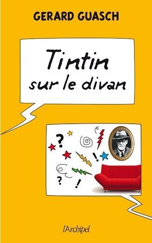 Téléchargez le livre :  Tintin sur le divan