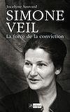 Téléchargez le livre numérique:  Simone Veil, la force de la conviction