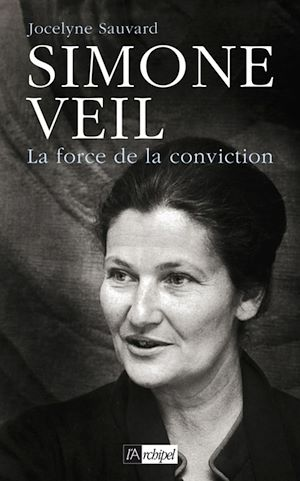 Téléchargez le livre :  Simone Veil, la force de la conviction