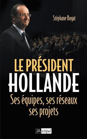 Téléchargez le livre :  Le président Hollande