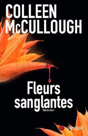 Téléchargez le livre :  Fleurs sanglantes