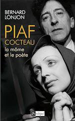 Télécharger le livre :  Piaf-Cocteau, la Môme et le poète