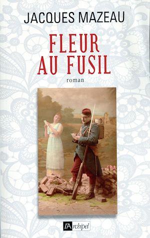 Téléchargez le livre :  Fleur au fusil