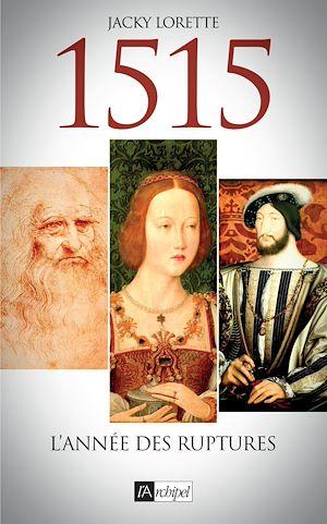 Téléchargez le livre :  1515 - L'année des ruptures