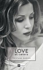Télécharger le livre :  Love et caetera