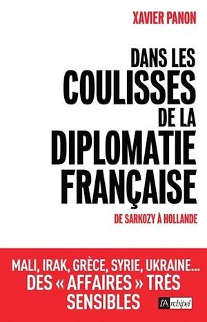Téléchargez le livre :  Dans les coulisses de la diplomatie française