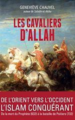 Télécharger le livre :  Les cavaliers d'Allah