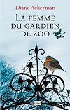 Téléchargez le livre numérique:  La femme du gardien de zoo