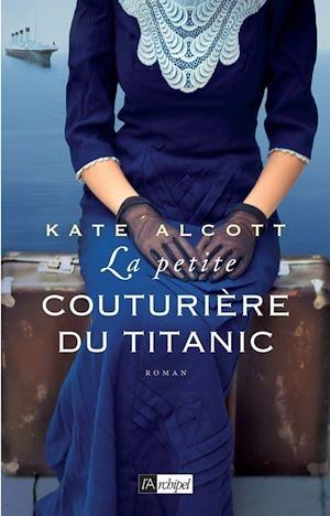 Téléchargez le livre :  La petite couturière du Titanic