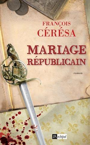 Téléchargez le livre :  Mariage républicain