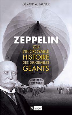 Téléchargez le livre numérique:  Zeppelin ou l'incroyable histoire des ballons dirigeables