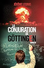 Télécharger cet ebook : La conjuration de Göttingen