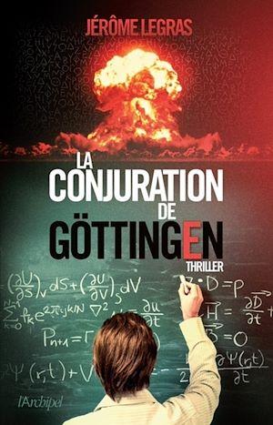 Téléchargez le livre :  La conjuration de Göttingen