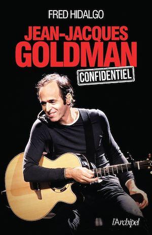 Téléchargez le livre :  Jean-Jacques Goldman - Confidentiel