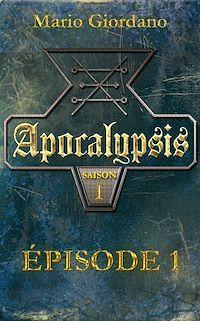 Télécharger le livre : Apocalypsis - Épisode 1