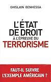 Téléchargez le livre numérique:  L'état de droit à l'épreuve du terrorisme