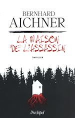 Télécharger cet ebook : La maison de l'assassin