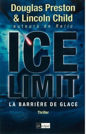 Téléchargez le livre :  Ice limit - La barrière de glace