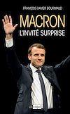 Téléchargez le livre numérique:  Macron, l'invité surprise