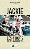 Téléchargez le livre numérique:  Jackie, les 4 jours qui ont changé sa vie