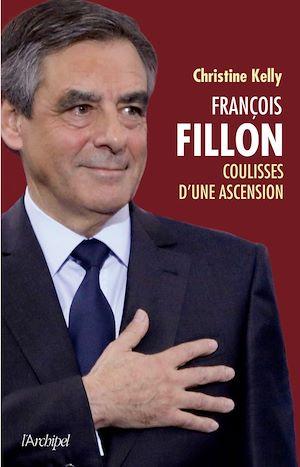Téléchargez le livre :  François Fillon, coulisses d'une ascension