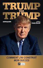 Télécharger le livre :  Trump par Trump