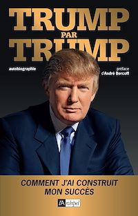 Téléchargez le livre numérique:  Trump par Trump