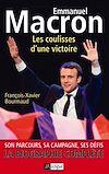 Téléchargez le livre numérique:  Emmanuel Macron, les coulisses d'une victoire