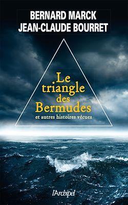 Téléchargez le livre numérique:  Le triangle des bermudes et autres histoires vécues