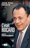 Téléchargez le livre numérique:  C'était Rocard
