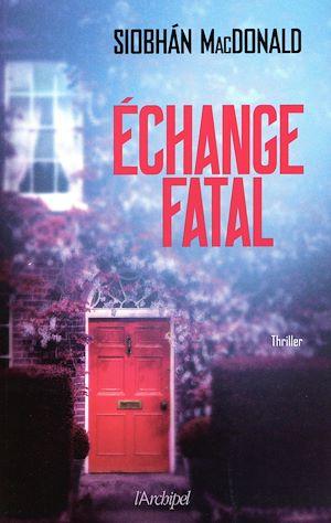 Téléchargez le livre :  Échange Fatal