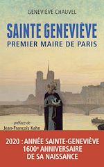 Télécharger le livre :  Sainte Geneviève, premier Maire de Paris