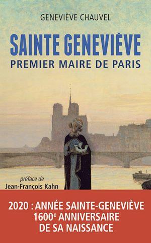 Téléchargez le livre :  Sainte Geneviève, premier Maire de Paris