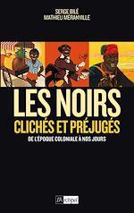 Télécharger le livre :  Les Noirs dans l'Histoire