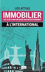 Télécharger le livre :  Immobilier : les clés pour réussir son investissement à l'international