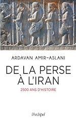 Télécharger le livre :  De la Perse à l'Iran