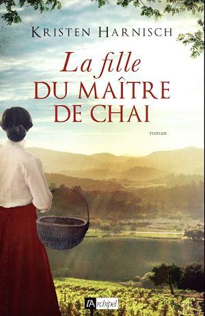 Téléchargez le livre :  La Fille du maître de chai