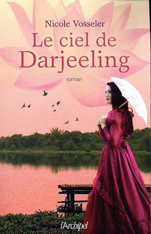 Téléchargez le livre :  Le ciel de Darjeeling