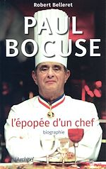 Télécharger le livre :  Paul Bocuse, l'épopée d'un chef