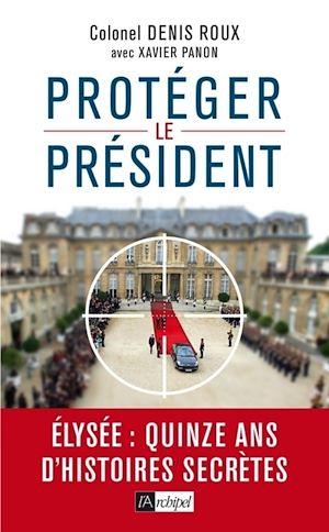 Téléchargez le livre :  Protégez le président !