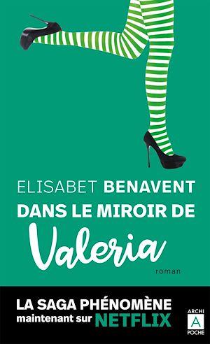 Téléchargez le livre :  Dans le miroir de Valeria