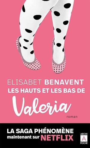 Téléchargez le livre :  Les hauts et les bas de Valeria