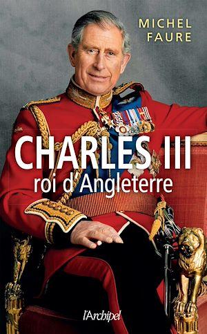 Téléchargez le livre :  Charles, roi d'Angleterre