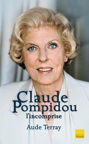 Téléchargez le livre :  Claude Pompidou l'incomprise