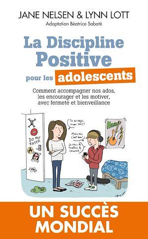 Téléchargez le livre :  La Discipline positive pour les adolescents