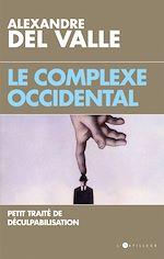 Télécharger le livre :  Le Complexe occidental