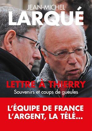 Téléchargez le livre :  Lettre à Thierry