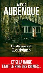 Télécharger le livre :  Les Disparues de Louisiane