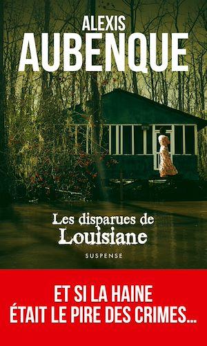 Téléchargez le livre :  Les Disparues de Louisiane